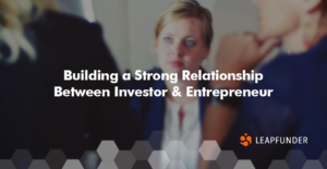 The entrepreneur-investor relationship
