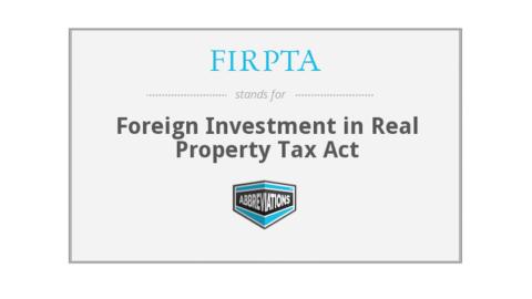 FIRPTA  - 外国公民房地产投资的美国所得税法规