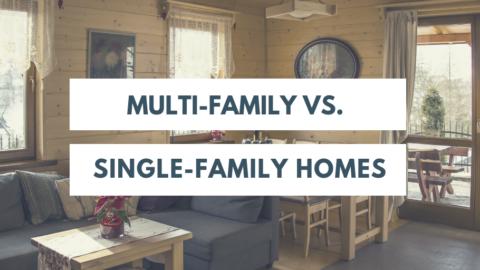 Multi Family VS Single Family