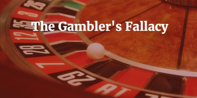 Gambling Tilt - Gambler's Fallacy